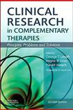 Clinical Research in Complementary Therapies : Principles, Problems and Solutions, , 0443069565