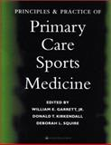 Principles and Practice of Primary Care Sports Medicine, William E. Garrett, Donald T. Kirkendall, Debra Squire, 0781729564