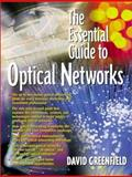 Essential Guide to Optical Networks, Greenfield, David, 0130429562