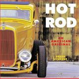 Hot Rod : An American Original, Vincent, Peter, 0760309566