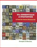 The Essentials of Statistics : A Tool for Social Research, Healey, Joseph F., 111182956X