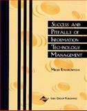 Success and Pitfalls of Information Technology Management 9781878289568