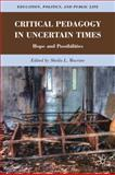 Critical Pedagogy in Uncertain Times : Hope and Possibilities, , 0230339565
