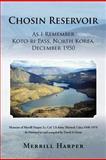 Chosin Reservoir, Merrill Harper, 1469789566