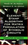 Element Stamp Algorithm for Matrix Formulation of Symbolic Circuits, Al-Naima, Fawzi M. and Al-Jewad, Bessam Z., 1617289566