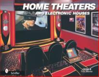 Home Theaters and Electronic Houses, Tina Skinner and Custom Electronic Design and Installation Association, 0764319574