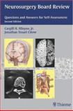 Neurosurgery Board Review : Questions and Answers for Self-Assessment, Alleyne, Cargill H., 0865779570