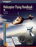 Helicopter Flying Handbook, Federal Aviation Administration (FAA)/Aviation Supplies & Academics (ASA), 1560279575