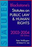 Statutes on Public Law and Human Rights 2003-2004, , 0199259577