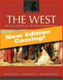 The West : Encounters and Transformations, Volume 2: since 1550, Books a la Carte Plus NEW MyHistoryLab with EText -- Access Card Package, Levack, Brian and Muir, Edward, 0205949576