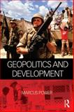 Geopolitics and Development, Power, Marcus, 0415519578