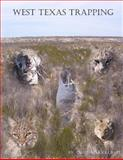 West Texas Trapping, Orrin Schoolcraft, 1481139576