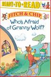 Who's Afraid of Granny Wolf?, Lisa Wheeler, 0689849575