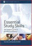 Essential Study Skills : The Complete Guide to Success at University, Sinfield, Sandra and Burns, Tom, 0761949577