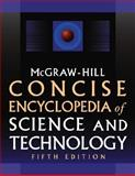 McGraw-Hill Concise Encyclopedia of Science and Technology 9780071429573
