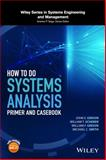 How to Do Systems Analysis 2nd Edition