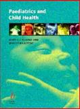 Paediatrics and Child Health, Levene, Malcolm I. and Rudolf, Mary C. J., 086542957X