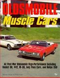 Oldsmobile Muscle Cars, Holder, Bill and Kunz, Phil, 0879389575