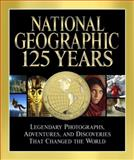 National Geographic 125 Years, Mark Collins Jenkins, 1426209576