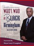 Who's Who in Black Birmingham : The Second Edition, Martin, C. Sunny, 1933879572