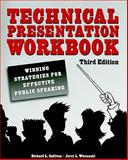 Technical Presentation Workbook : Winning Strategies for Effective Public Speaking, Sullivan, Richard L. and Wircenski, Jerry L., 0791859576