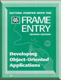 Getting Started with the FRAME Entry : Developing Object-Oriented Applications, SAS Institute, 1555449573