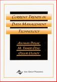 Current Trends in Data Management Technology, Asuman Dogac, M. Tamer Ozsu, Ozgur Ulusoy, 1878289578