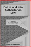 Out of and into Authoritarian Law, , 9041119574