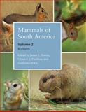 Mammals of South America, Volume 2 : Rodents, , 022616957X