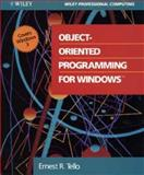 Object-Oriented Programming for Windows, Tello, Ernest, 0471529575