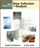 Basic Engineering Data Collection and Analysis, Vardeman, Jobe and Vardeman, Stephen B., 053436957X