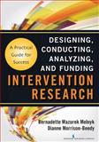 Intervention Research, Bernadette Mazurek  Melnyk and Dianne Morrison-Beedy, 0826109578