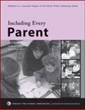Including Every Parent : A Step-by-Step Guide to Engage and Empower Parents at Your School, Adams, Danette and Boyd, Kathleen, 097164957X