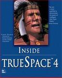 Inside TrueSpace 4, Rivera, Frank, 1562059572