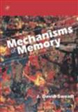 Mechanisms of Memory, Sweatt, J. David, 0126789576
