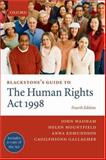 Blackstone's Guide to the Human Rights Act 1998, Wadham, John and Mountfield, Helen, 0199299579