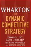 Wharton on Dynamic Competitive Strategy, , 0471689572