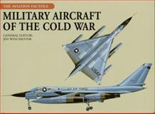 Military Aircraft of the Cold War, , 0785829571