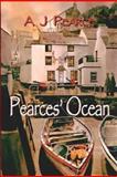 Pearces' Ocean, A. Pearce, 1475099576