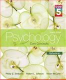Psychology : Core Concepts with DSM-5 Update, Zimbardo, Philip G. and Johnson, Robert, 0205979572