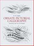 Ornate Pictorial Calligraphy, E. A. Lupfer, 0486219577