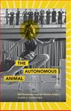 The Autonomous Animal, Claire E. Rasmussen, 0816669570