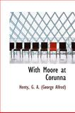 With Moore at Corunn, Henty G. A. (George Alfred), 1113499575
