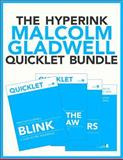 The Hyperink Malcolm Gladwell Quicklet Bundle, Eric Boudreaux and Tiffanie Wen, 1479119571