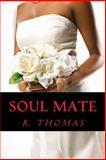 Soul Mate, R. Thomas, 1492989576