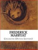 Frederick Marryat, Collectie (Dutch Edition), Frederick Marryat, 1499609574