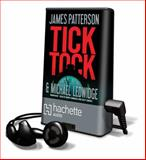 Tick Tock, James Patterson and Michael Ledwidge, 160941957X