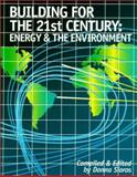 Building for the 21st Century : Energy and the Environment, Association of Energy Engineers Staff, 0130179574