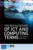 The BCS Glossary of IT and Computing Terms, Pearson, 0131479571
