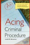 Acing Criminal Procedure, Abramson, Leslie W., 0314179577